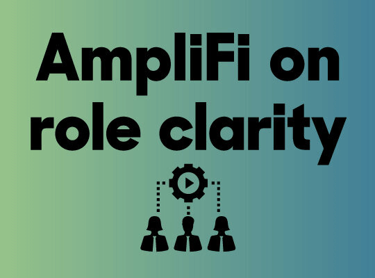 AmpliFi on Role Clarity blog header image